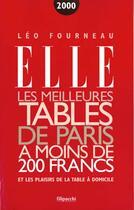 Couverture du livre « Les Meilleures Tables De Paris A Moins De Deux Cents Francs » de Leo Fourneau aux éditions Filipacchi