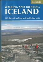Couverture du livre « Walking and trekking in iceland100 d of walking & multi-d tre » de Paddy Dillon aux éditions Cicerone Press