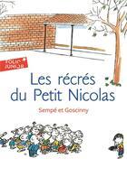 Couverture du livre « Le Petit Nicolas ; les récrés du petit Nicolas » de Jean-Jacques Sempe et Rene Goscinny aux éditions Gallimard-jeunesse