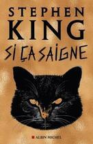 Couverture du livre « Si ça saigne » de Stephen King aux éditions Albin Michel