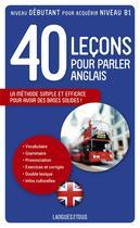 Couverture du livre « 40 leçons pour parler anglais » de Michel Marcheteau aux éditions Langues Pour Tous