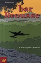 Couverture du livre « Bar brousse » de Barranger aux éditions Le Cycliste