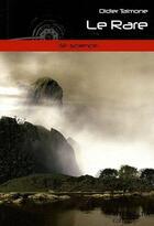 Couverture du livre « Le rare » de Talmone Didier aux éditions Interkeltia