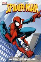 Couverture du livre « Spider-Man T.1 ; la grande alliance » de Brian Michael Bendis et Mark Bagley aux éditions Panini