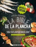 Couverture du livre « La bible de la plancha » de Liliane Otal et Pierre Bordet aux éditions Sud Ouest Editions