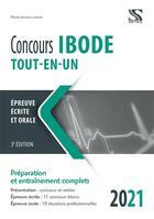 Couverture du livre « Concours IBODE ; tout-en-un (édition 2021) » de Marie-Jeanne Lorson aux éditions Setes