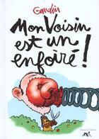 Couverture du livre « Enfoire T.3 ; Le Voisin » de Gaudin aux éditions La Sirene