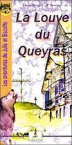 Couverture du livre « La louve du queyras » de F Berger et F Bourette aux éditions Le Lutin Malin