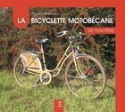 Couverture du livre « La bicyclette motobécane de mon père » de Patrick Barrabes aux éditions Etai
