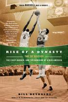 Couverture du livre « Rise of a Dynasty » de Reynolds Bill aux éditions Penguin Group Us