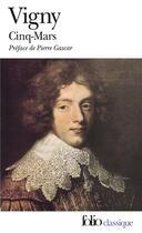 Couverture du livre « Cinq-mars » de Alfred De Vigny aux éditions Gallimard