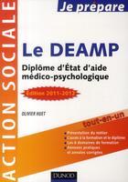Couverture du livre « Je Prepare ; Je Prépare Le Deamp ; Diplôme D'Etat D'Aide Médico-Psychologique (3e Edition) » de Olivier Huet aux éditions Dunod