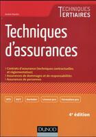 Couverture du livre « Techniques d'assurances (4e édition) » de Andre Martin aux éditions Dunod