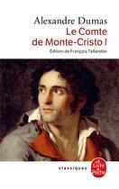 Couverture du livre « Le comte de Monte-Cristo t.1 » de Alexandre Dumas aux éditions Lgf
