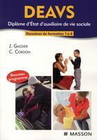 Couverture du livre « Diplôme d'auxiliaire de vie sociale (2e édition) » de J Gassier et C Cordon aux éditions Elsevier-masson