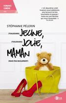 Couverture du livre « (toujours) jeune, (toujours) jolie, maman (mais pas seulement) t.2 » de Stephanie Pelerin aux éditions Diva