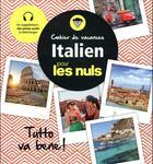 Couverture du livre « Cahier de vacances ; italien pour les nuls » de Marc Lesage aux éditions First
