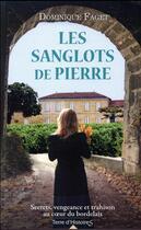 Couverture du livre « Les sanglots de pierre » de Dominique Faget aux éditions City