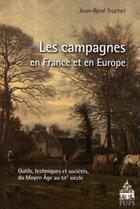 Couverture du livre « Les campagnes en france et en europe » de Troche Jean Ren aux éditions Pu De Paris-sorbonne