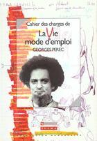 Couverture du livre « Cahier Des Charges De La Vie Mode D'Emploi ; Editon 2001 » de Georges Perec aux éditions Zulma