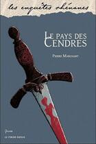 Couverture du livre « Le pays des cendres » de Pierre Marchant aux éditions Le Verger