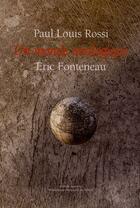 Couverture du livre « Un monde analogique » de Eric Fonteneau et Paul Louis Rossi aux éditions Joca Seria