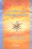 Couverture du livre « Accéder à son énergie sacrée (édition 2005) » de Judith Orloff aux éditions Ariane