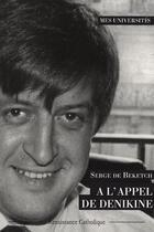 Couverture du livre « À l'appel de Denikine » de Serge De Beketch aux éditions Contretemps