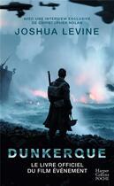 Couverture du livre « Dunkerque » de Joshua Levine aux éditions Harpercollins