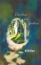 Couverture du livre « Des rires aux fenêtres » de Christophe Kittler aux éditions Le Lys Bleu
