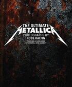 Couverture du livre « Ultimate Metallica » de Ouvrage Collectif aux éditions Chronicle Books