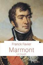 Couverture du livre « Marmont » de Franck Favier aux éditions Perrin