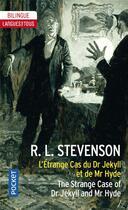 Couverture du livre « L'étrange cas du Dr Jekyll et de Mr Hyde / the strange case of Dr Jekyll and Mr Hyde » de Robert Louis Stevenson aux éditions Langues Pour Tous