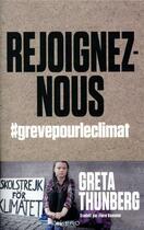Couverture du livre « Rejoignez-nous ; #grevepourleclimat » de Greta Thunberg aux éditions Kero