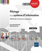 Couverture du livre « Pilotage d'un système d'information ; méthode et bonnes pratiques (2e édition) » de Jean-Paul Poggioli et Joel Demasson aux éditions Eni