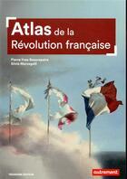 Couverture du livre « Atlas de la Révolution française ; un basculement mondial, 1776-1815 » de Pierre-Yves Beaurepaire et Silvia Marzagalli aux éditions Autrement
