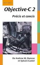 Couverture du livre « Objective-C 2 » de Andrew M. Duncan et Sylvain Gamel aux éditions Digit Books