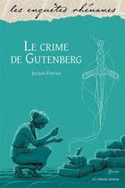 Couverture du livre « Le crime de gutenberg » de Jacques Fortier aux éditions Le Verger