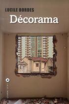 Couverture du livre « Décorama » de Lucile Bordes aux éditions Liana Levi