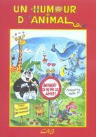 Couverture du livre « Un Humour D'Animal » de Collectif aux éditions Animalia