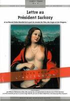 Couverture du livre « Lettre au président Sarkozy ; et au nouvel ordre mondial de la part du monde des fées, des anges et des dragons » de Claude Traks aux éditions Communicare