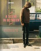 Couverture du livre « A scene in between - fashion and independent music in the uk 1983-89 » de Knee Sam aux éditions Cicada