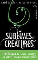 Couverture du livre « Sublimes créatures ; l'intégrale de la saga 16 lunes » de Kami Garcia et Margaret Stohl aux éditions Black Moon