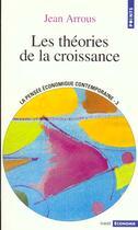 Couverture du livre « Les Theories De La Croissance (Serie :