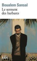 Couverture du livre « Le serment des barbares » de Boualem Sansal aux éditions Gallimard