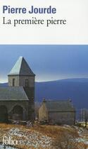 Couverture du livre « La première pierre » de Pierre Jourde aux éditions Gallimard