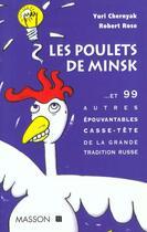 Couverture du livre « Les Poulets De Minsk » de Rose et Chernyak aux éditions Elsevier-masson