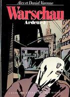 Couverture du livre « Ardeur T.2 ; Warschau » de Daniel Varenne et Alex Varenne aux éditions Drugstore