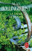 Couverture du livre « La ligne de beauté » de Alan Hollinghurst aux éditions Lgf