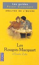 Couverture du livre « Les Rougon-Macquart De Zola » de Gerard Gengembre aux éditions Pocket